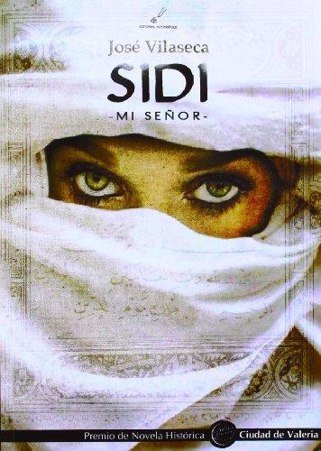 Sidi. mi seÑor: Vilaseca, Jose