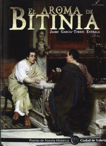9788415060284: El aroma de Bitinia