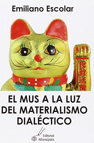 9788415060321: El mus a la luz del materialismo dialéctico