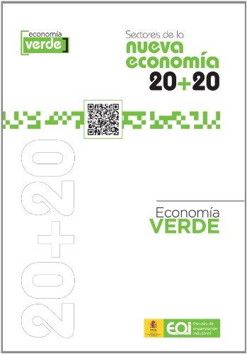 9788415061045: Sectores de la Nueva Economía 20+20. Economía Verde (Spanish Edition)
