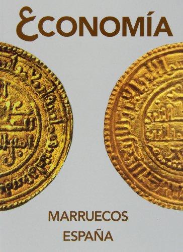 9788415063575: Economía: Marruecos, España