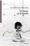 9788415065005: Humo en la botella, el (Spanish Edition)