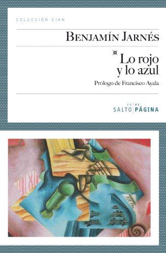 9788415065012: ROJO Y LO AZUL, LO. PROLOGO DE FRANCISCO AYALA (Spanish Edition)