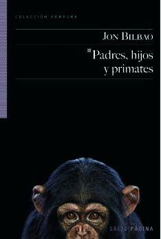 9788415065067: Padres, hijos y primates (Púpura)