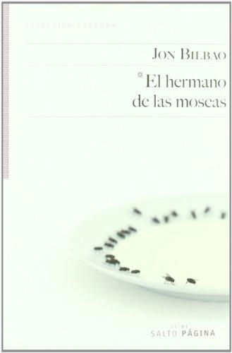 9788415065159: El hermano de las moscas (Colección Púrpura)