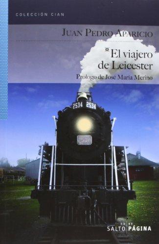 9788415065326: VIAJERO DE LEICESTER, EL (Spanish Edition)