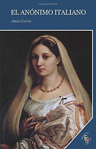 El Anónimo Italiano: Curros, Jesus