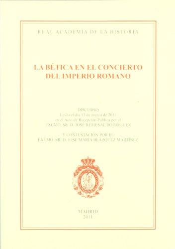 9788415069225: La Bética en el concierto del Imperio Romano. (Discursos.)