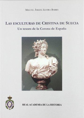 9788415069270: Las Esculturas De Cristina De Suecia (Un tesoro de la corona de españa)
