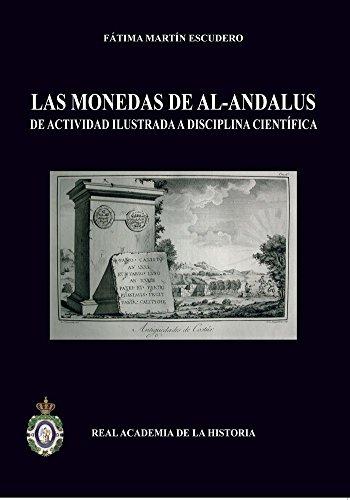 9788415069294: Las monedas de Al-Andalus: de actividad ilustrada a disciplina científica. (Bibliotheca Numismática Hispana.)