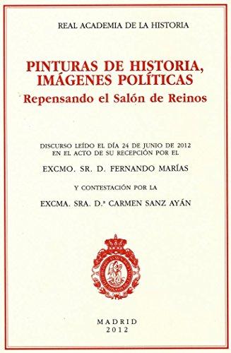 9788415069416: Pinturas de Historia, Imágenes Políticas