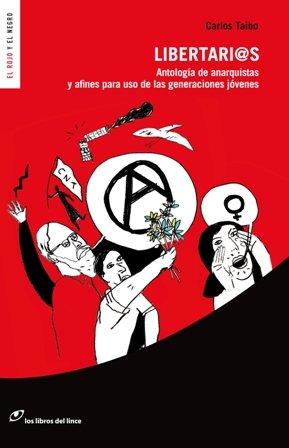 9788415070023: Libertarios (Antologia de Anarquistas y Afines)