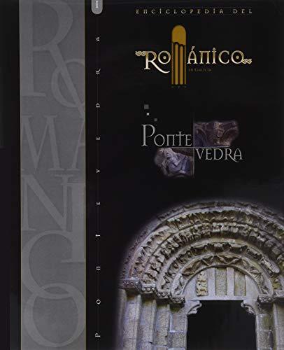 9788415072614: ENCICLOPEDIA DEL ROMANICO EN GALICIA: ENCICLOPEDIA DEL ROMANICO EN PONTEVEDRA I: 1