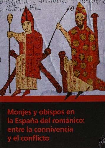9788415072645: MONJES Y OBISPOS EN LA ESPA�A DEL ROMANICO
