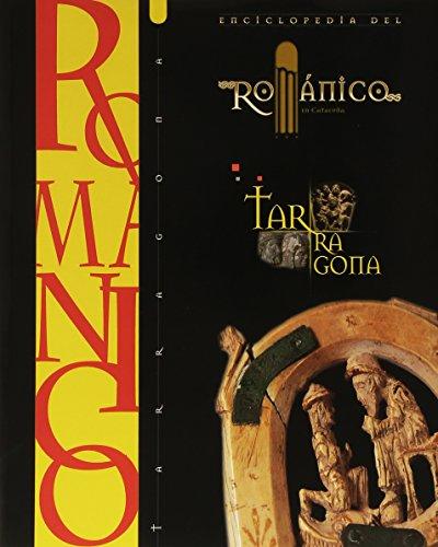 9788415072829: ENCICLOPEDIA DEL ROMANICO TARRAGONA