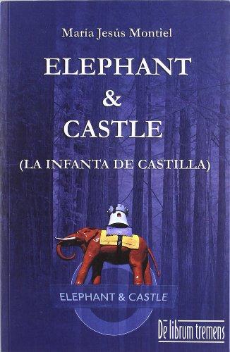 9788415074229: Elephant & Castle : la Infanta de Castilla