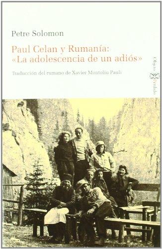 """9788415076094: Paul Celan y Rumanía: """"La Adolescencia de Un Adiós"""""""