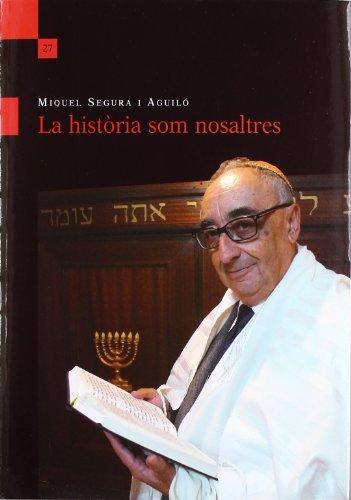 9788415076872: La Historia Som Nosaltres