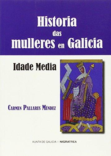 9788415078128: Historia das mulleres en Galicia. Idade Media
