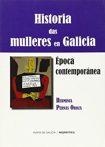 9788415078227: Historia das mulleres en Galicia. Época contemporánea