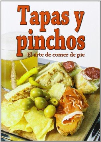 9788415083337: Tapas Y Pinchos. El Arte De Comer De Pie