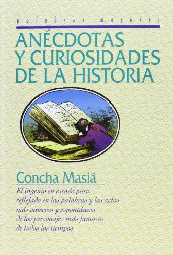 9788415083382: Anécdotas y curiosidades de la historia