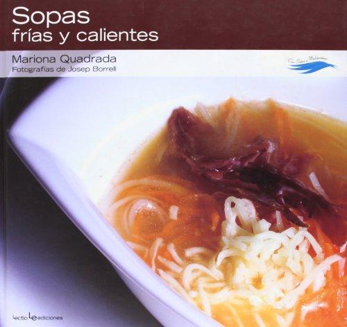 9788415088028: 4: Sopas frías y calientes (Con sabor a Mediterráneo)