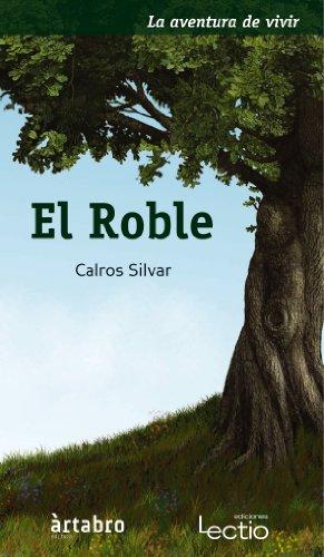 El roble: La aventura de vivir (Spanish: Silvar, Calros