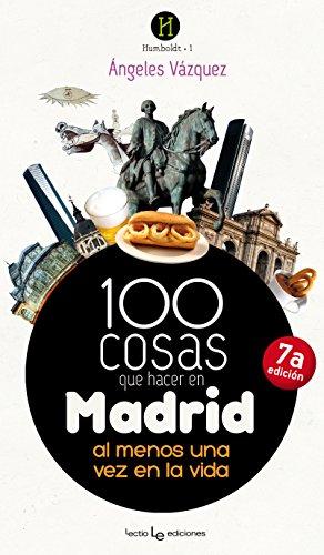 9788415088790: 100 cosas que hacer en Madrid