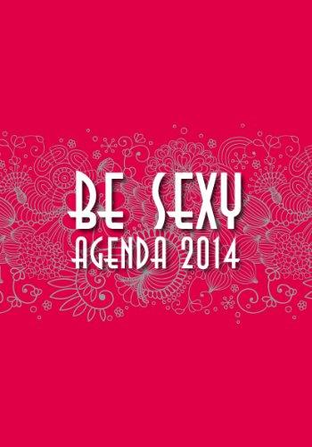 Be sexy: Agenda 2014