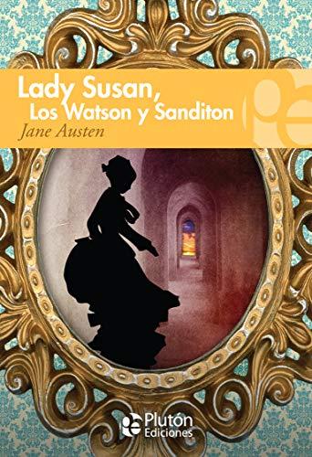9788415089636: LADY SUSAN / LOS WATSON / SANDINTON