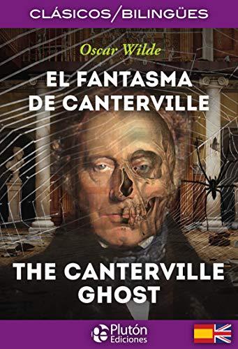 9788415089940: FANTASMA DE CANTERVILLE (ESPAÑOL/INGLES)