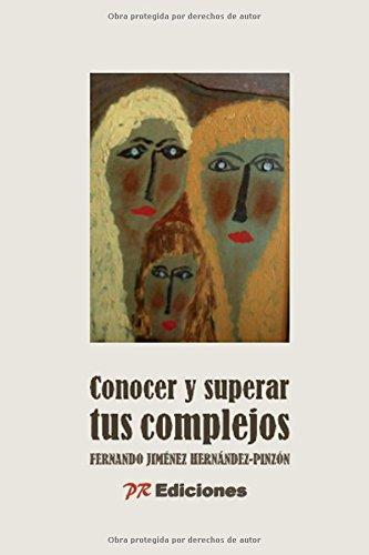 9788415092087: Conocer y superar tus complejos (Spanish Edition)