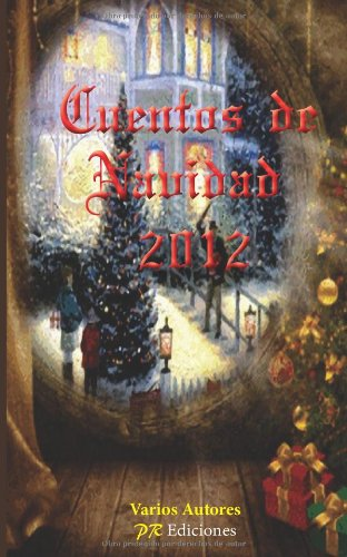 9788415092766: Cuentos de navidad 2012 (Spanish Edition)