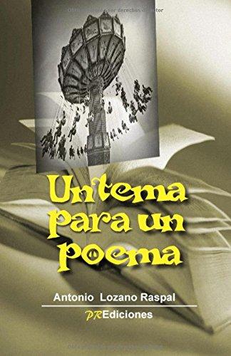 9788415092865: Un tema para un poema