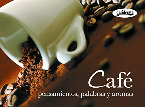 9788415094067: Cafe / Coffee: Pensamientos, palabras y aromas / Thoughts, Words and Aroma (Sabores / Flavors) (Spanish Edition)