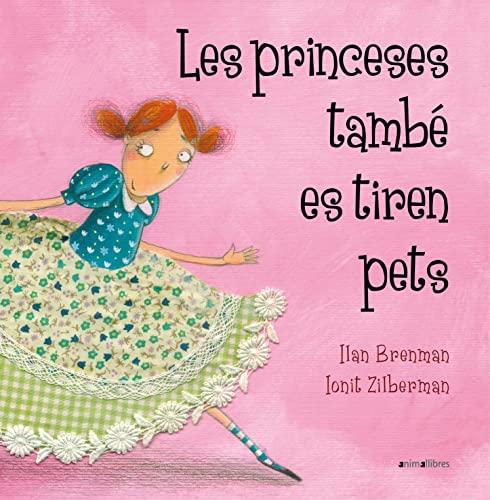 9788415095293: Les princeses també es tiren pets