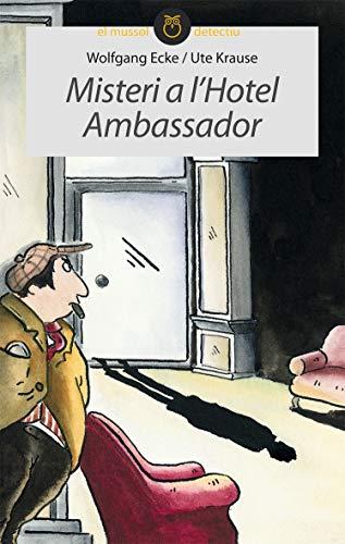 9788415095378: Misteri a l'hotel Ambassador (El Mussol Detectiu)