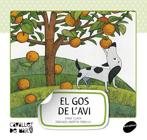 9788415095507: El gos de l'avi (Cavallet de Mar)