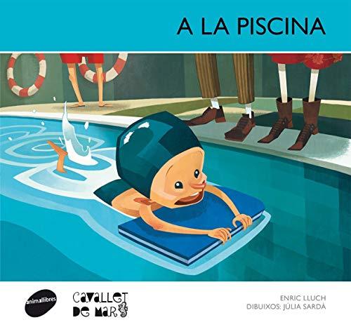 9788415095583: A la piscina (Cavallet de Mar)