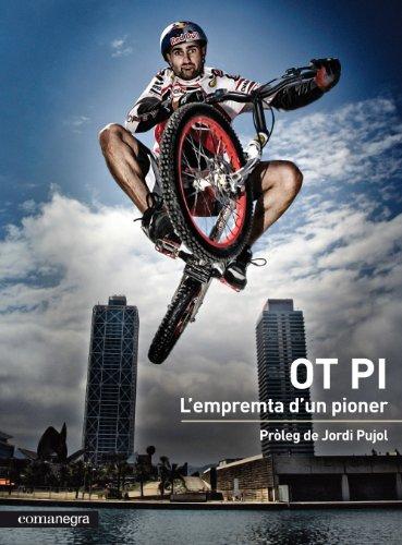 9788415097204: Ot Pi: L'empremta d'un pioner