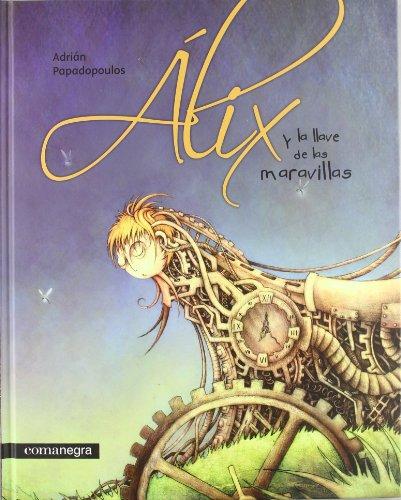 9788415097310: Alix y la llave de las maravillas
