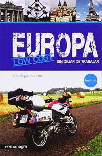 9788415097396: Europa low cost sin dejar de trabajar por Miquel Silvestre