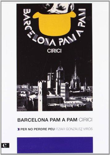 Barcelona pam a pam por Alexandre Cirici (2012) - Cirici, Alexandre