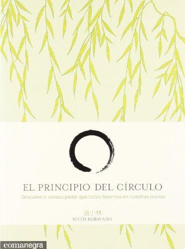 9788415097501: El principio del círculo: Descubre el valioso poder que todos tenemos en nuestras manos
