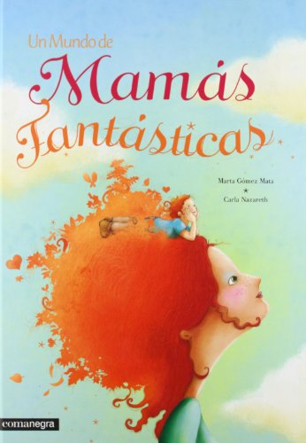 9788415097631: Un Mundo De Mamás Fantásticas (Infantil (comanegra))