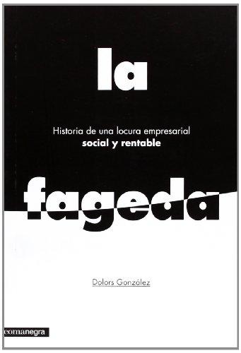 9788415097785: La Fageda