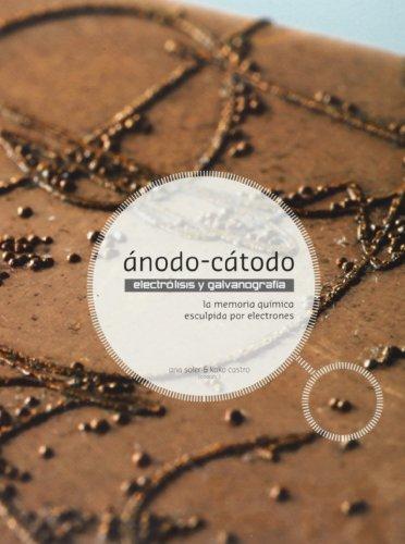 9788415097976: Ánodo-Cátodo