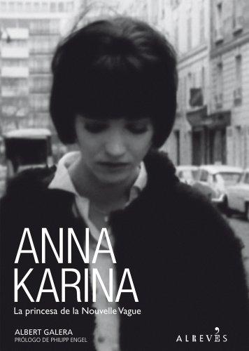 9788415098218: Anna Karina: La princesa de la Nouvelle Vague (Spanish Edition)