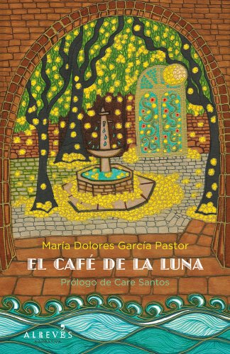 9788415098461: El Café de la Luna (Narrativa (alreves))
